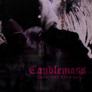 Candlemass - From the 13th Sun (DLP)