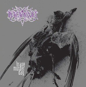 Katatonia	- Brave Murder Day (LP)