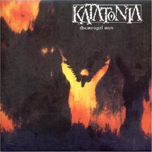 Katatonia	- Discouraged Ones (DLP)